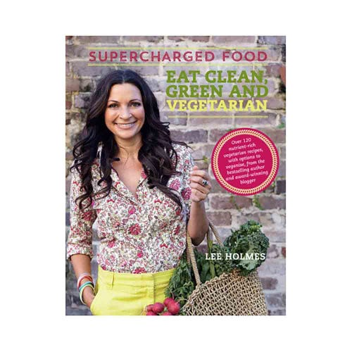 Supercharged Food Eat Clean, Green and Vegetarian (Print)