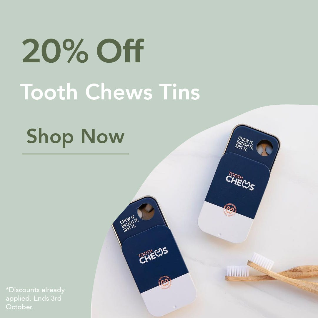 20% Off Tooth Chews Tins