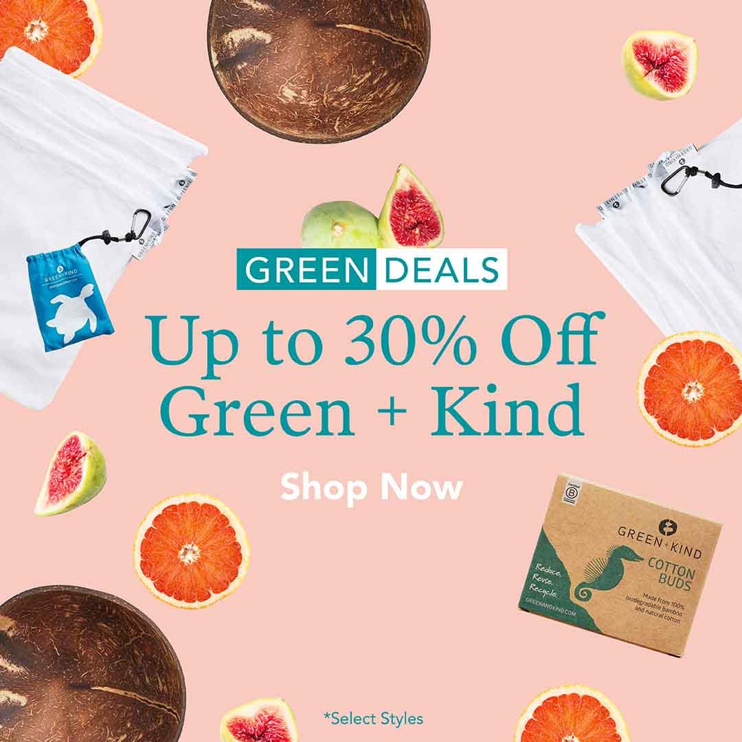Up to 30% Off Green + Kind