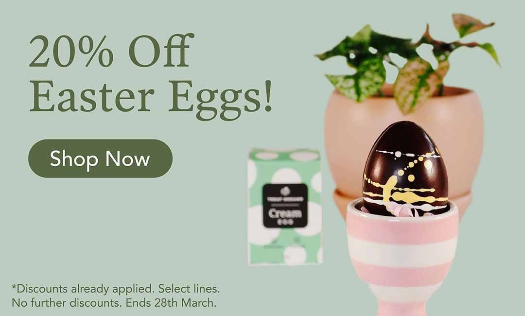20% Off Easter Eggs