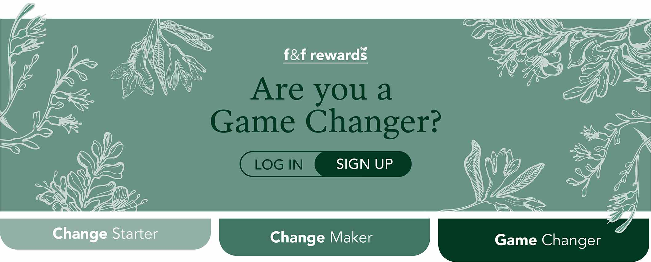 Join The Flora & Fauna Rewards Club
