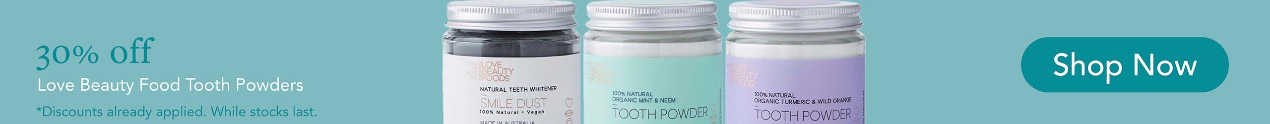 30% Off Love Beauty Foods Tooth Powders