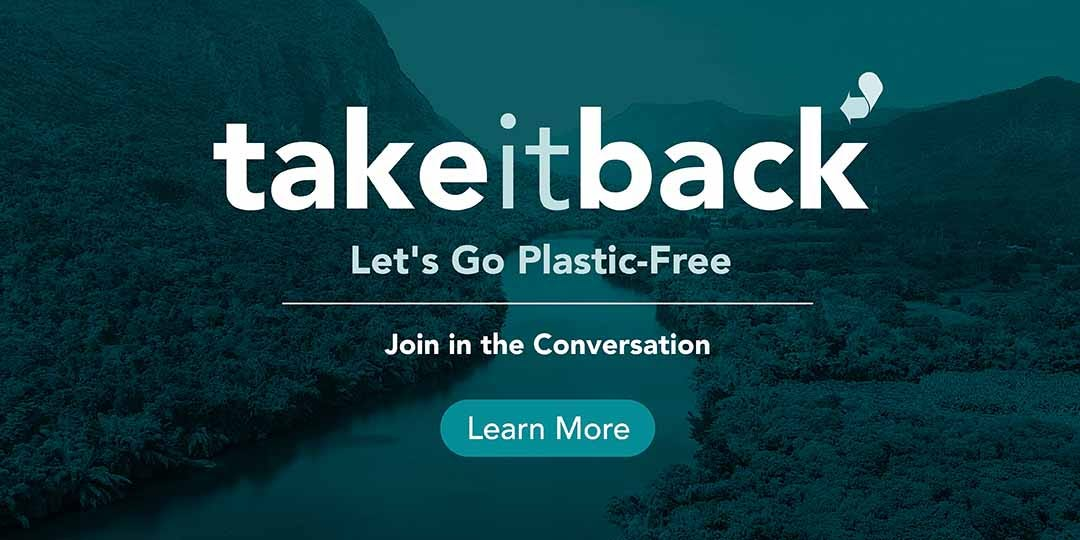 Take It Back This Plastic Free July
