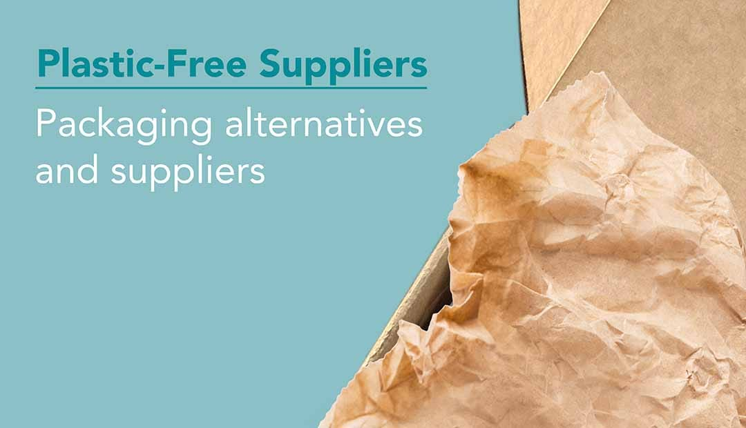 Find Plastic-Free Packaging