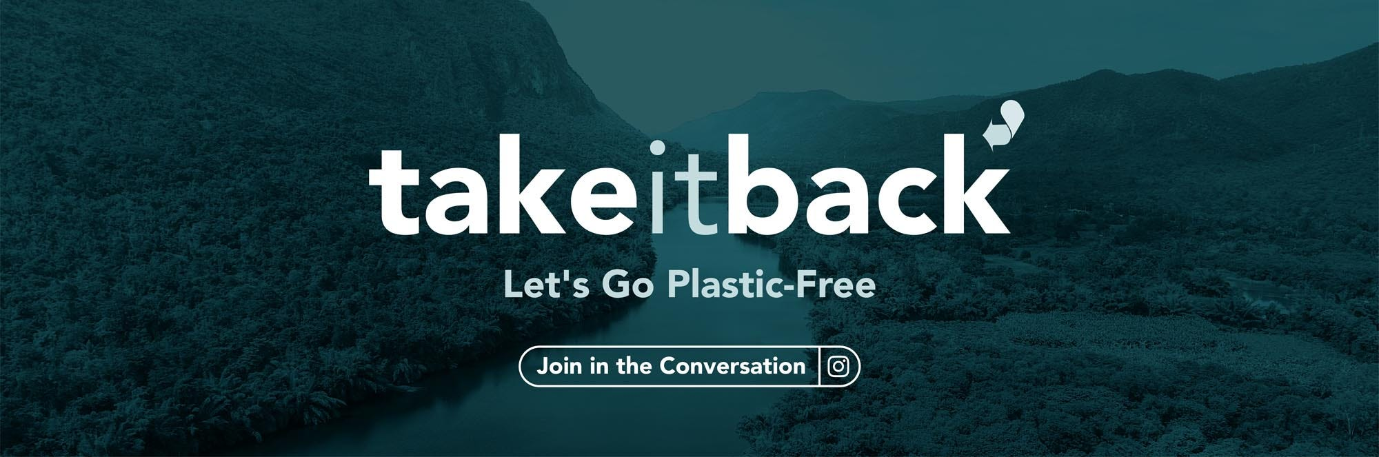 Take It Back and Go Plastic Free