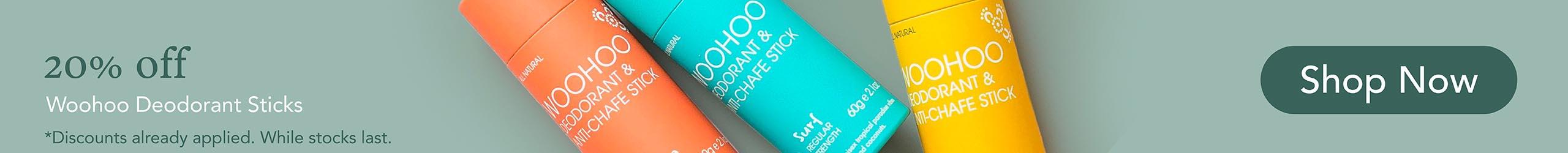 20% off Woohoo Deodorant Sticks